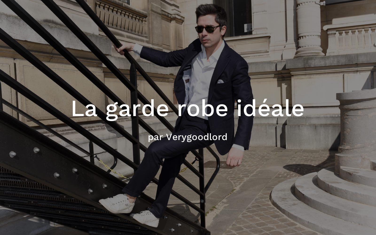 la garde robe ideale homme