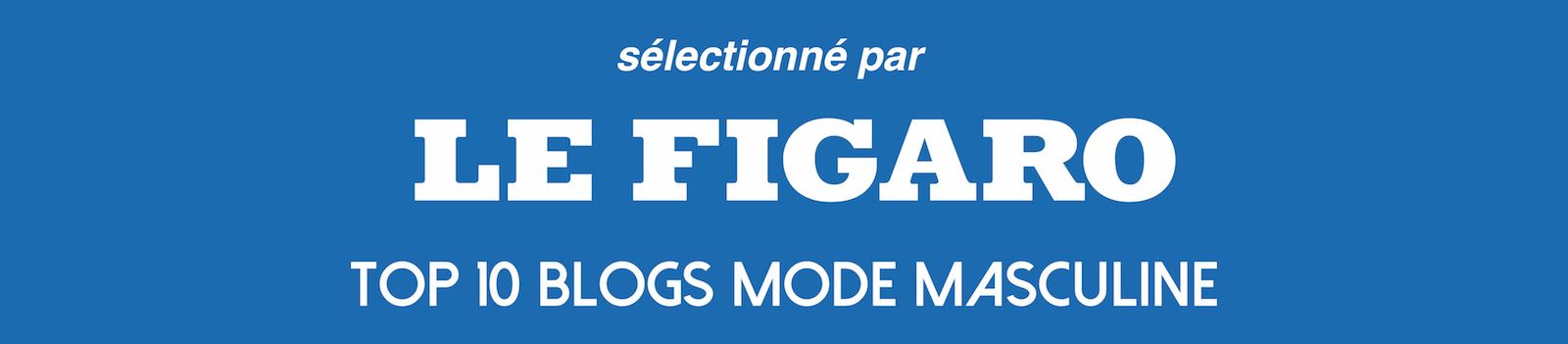 blog mode homme selection le figaro