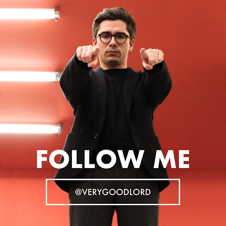 rejoins moi sur Instagram @verygoodlord